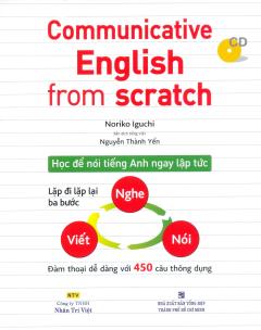 Communicative English From Scratch (Kèm 1 CD)