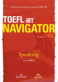Powerful Tools To Help You Navigate iBT Navigator Speaking (Dùng Kèm 1 MP3)
