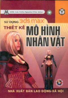 Sử dụng 3ds Max thiết kế mô hình nhân vật
