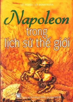 Napoleon Trong Lịch Sử Thế Giới