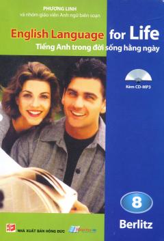 English Language For Life - Tiếng Anh Trong Đời Sống Hằng Ngày - Tập 8 (Kèm 1 CD)