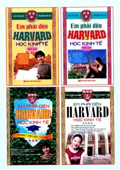 Em Phải Đến Harvard Học Kinh Tế (Trọn Bộ 4 Tập)