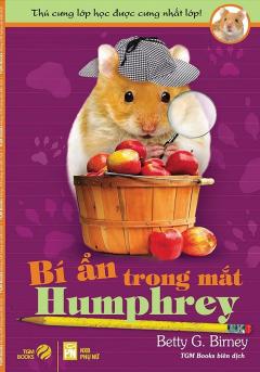 Thú Cưng Lớp Học Được Cưng Nhất Lớp - Tập 8: Bí Ẩn Trong Mắt Humphrey