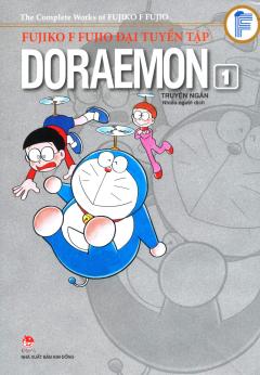 Fujiko F Fujio Đại Tuyển Tập - Doraemon Truyện Ngắn (Tập 1)