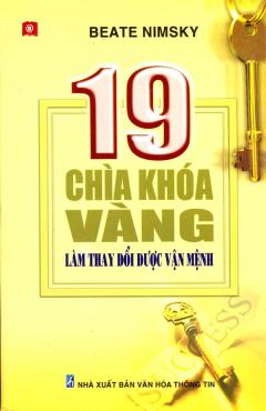 19 Chìa Khoá vàng Làm Thay Đổi Được Vận Mệnh