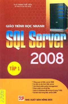 Giáo Trình Học Nhanh SQL Server 2008 - Tập 1