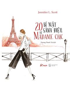 20 Bí Mật Sành Điệu Từ Madame Chic