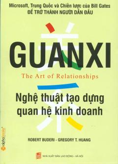 Guanxi Nghệ Thuật Tạo Dựng Quan Hệ Kinh doanh