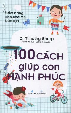 100 Cách Giúp Con Hạnh Phúc