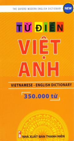 Từ Điển Việt - Anh (Khoảng 350.000 Từ)