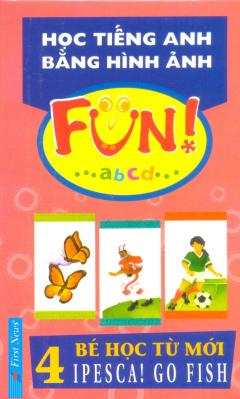 Học Tiếng Anh Bằng Hình Ảnh - Tập 4: Bé Học Từ Mới (Hộp 26 Thẻ)