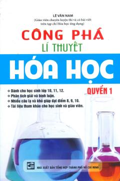 Công Phá Lí Thuyết Hóa Học - Quyển 1