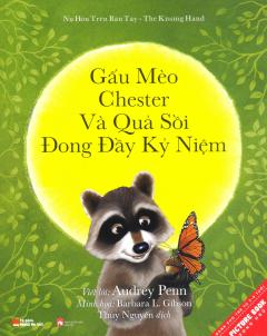 Picture Book Song Ngữ - Gấu Mèo Chester Và Quả Sồi Đong Đầy Kỷ Niệm