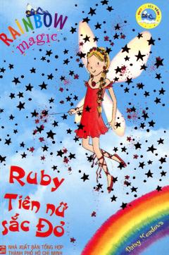 Phép Lạ Cầu Vồng - Tập 1: Ruby Tiên Nữ Sắc Đỏ