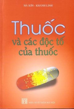 Thuốc Và Các Độc Tố Của Thuốc