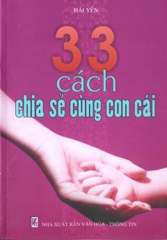 33 Cách Chia Sẻ Cùng Con Cái