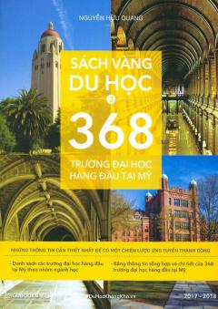 Sách Vàng Du Học - Tập 2: 368 Trường Đại Học Hàng Đầu Tại Mỹ