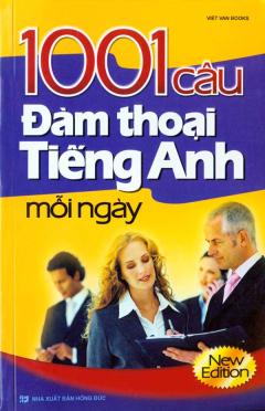 1001 Câu Đàm Thoại Tiếng Anh Mỗi Ngày