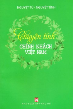 Chuyện Tình Chính Khách Việt Nam