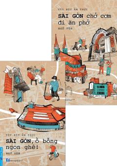 Combo Sài Gòn Chở Cơm Đi Ăn Phở (Bộ 2 Cuốn)