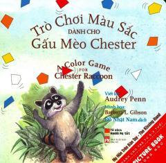 Picture Book Song Ngữ - Trò Chơi Màu Sắc Dành Cho Gấu Mèo Chester