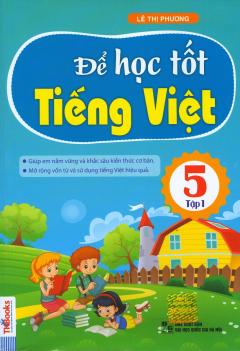 Để Học Tốt Tiếng Việt 5 - Tập 1