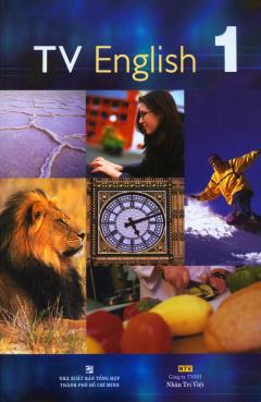 TV English 1 (Dùng Kèm 01 Đĩa DVD)