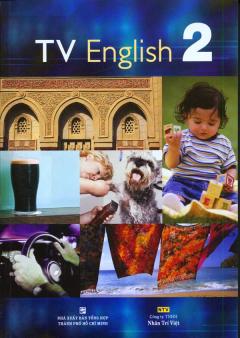 TV English 2 (Dùng Kèm 01 Đĩa DVD)
