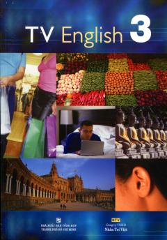 TV English 3 (Dùng Kèm 02 Đĩa DVD)