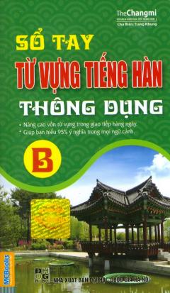 Sổ Tay Từ Vựng Tiếng Hàn Thông Dụng (B)