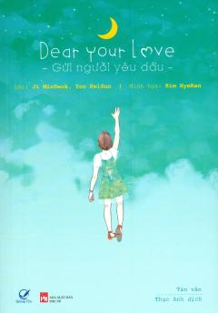 Dear Your Love - Gửi Người Yêu Dấu (Tặng Kèm 4 Postcard)
