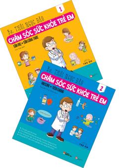 Combo Chăm Sóc Sức Khỏe Trẻ Em (Bộ 2 Tập)