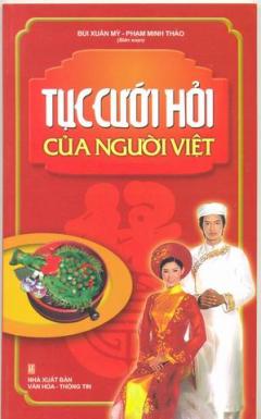 Tục Cưới Hỏi Của Người Việt