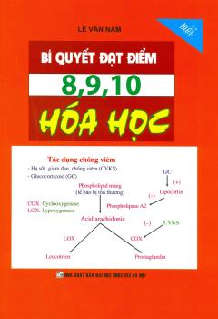Bí Quyết Đạt Điểm 8, 9, 10 Hóa Học