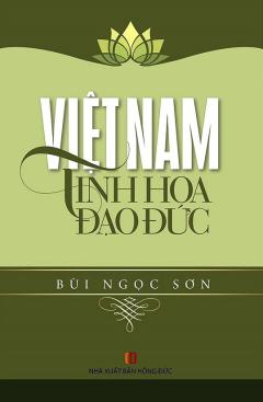 Việt Nam Tinh Hoa Đạo Đức