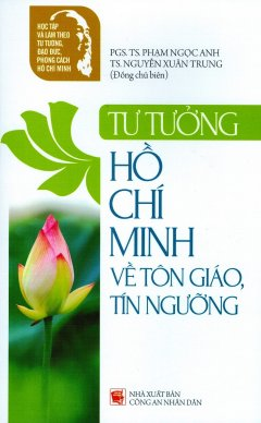 Tư Tưởng Hồ Chí Minh Về Tôn Giáo, Tín Ngưỡng