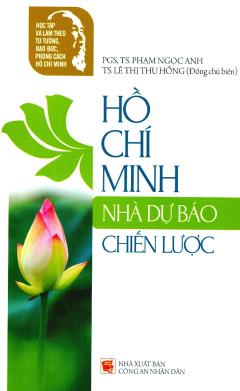 Hồ Chí Minh - Nhà Dự Báo Chiến Lược