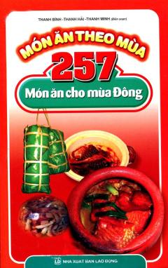 Món Ăn Theo Mùa - 257 Món Ăn Cho Mùa Đông