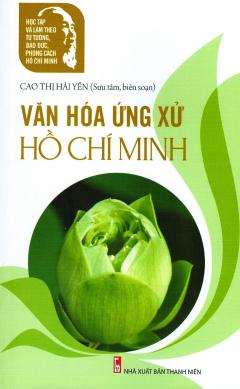 Văn Hóa Ứng Xử Hồ Chí Minh