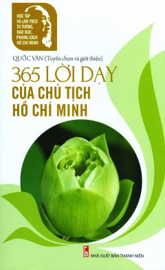 365 Lời Dạy Của Chủ Tịch Hồ Chí Minh
