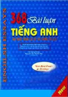 368 Bài Luận Tiếng Anh Hay Nhất Trong Các Kỳ Thi Chứng Chỉ A, B, C