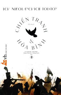Chiến Tranh & Hòa Bình - Tập 2