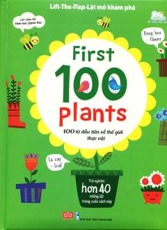 First 100 Plants - 100 Từ Đầu Tiên Về Thế Giới Thực Vật