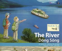 The River - Dòng Sông (Trình Độ 1 - Tập 4) - Kèm 1 CD