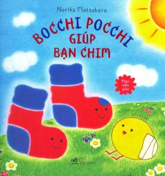 Ehon Mẫu Giáo - Bocchi Pocchi Giúp Bạn Chim