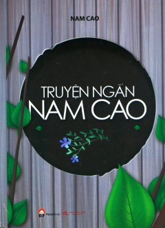 Truyện Ngắn Nam Cao (Tái Bản 2017)