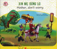 Danh Nhân Việt Nam Song Ngữ - Xin Mẹ Đừng Lo
