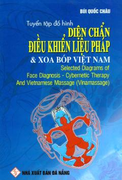 Tuyển Tập Đồ Hình Diện Chẩn Điều Khiển Liệu Pháp Và Xoa Bóp Việt Nam