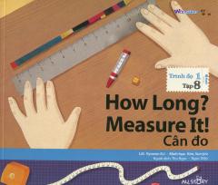 How Long? Measure It! - Cân Đo (Trình Độ 1 - Tập 8) - Kèm 1 CD
