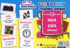 Flash Card Thông Minh - Thẻ Học Từ Vựng Tiếng Anh Cho Bé: Nhà Cửa